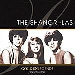The Shangri-Las Golden Legends: The Shangri-Las