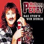 Wolfgang Petry Das Steh'n Wir Durch/Ich Tu Das Alles Nur Für Dich
