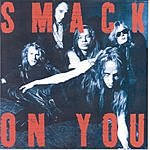 Smack On You (Bonus Tracks)