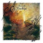 Peter Hammill Fireships