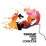 Tomcraft HyperSexyConscious