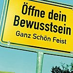 Ganz Schön Feist Öffne Dein Bewußtsein (Special Edition)