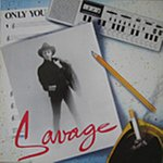 Savage Only You (3-Track Single)