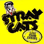 Stray Cats Live From Europe: Turku July 10, 2004