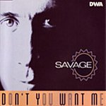 Savage Don't You Want Me (5-Track Single)