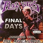 Plasmatics Final Days (Parental Advisory)
