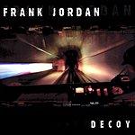 Frank Jordan Decoy