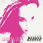Alexia Number One (9-Track Maxi-Single)