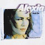 Alexia Hold On Remix (6-Track Maxi-Single)