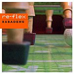 Re-Flex Babadeng (7-Track Remix Maxi-Single)