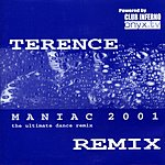 Terence Maniac 2001 Remix (3-Track Single)