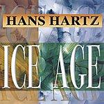 Hans Hartz Ice Age (Single)
