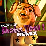 Scooter Shake That! (4-Track Remix Maxi-Single)