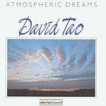 David Tao Atmospheric Dreams
