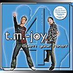 T.M. Joy Open Your Heart