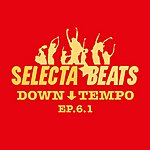 Pleasure Seekers Selecta Beats Down Tempo EP 6.1