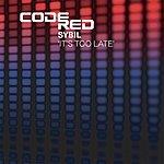 Sybil It's Too Late (5-Track Maxi-Single)