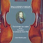 Salvatore Accardo Salvatore Accardo Plays Paganini's Guarneri Del Gesu 1742