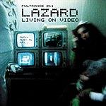 Lazard Living On Video (5-Track Maxi-Single)
