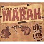 Marah Sooner Or Later In Spain (Live)