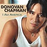 Donovan Chapman I Am America
