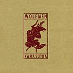 The Wolfmen Kama Sutra/TV's On John Wayne's Just Been Shot Again