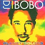 DJ Bobo Planet Colors