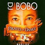 DJ Bobo Pirates Of Dance (3-Track Maxi-Single)