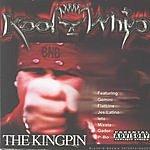 Kool-Whip The King Pin (Parental Advisory)