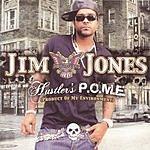 Jim Jones Hustler's P.O.M.E. (Edited Version)
