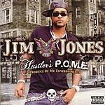 Jim Jones Hustler's P.O.M.E. (Parental Advisory)