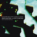 Underworld Breaking And Entering: Music From The Film