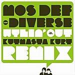 Mos Def Wylin' Out (Kut Masta Kurt Remixes) (Parental Advisory)