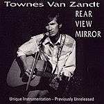 Townes Van Zandt Rear View Mirror