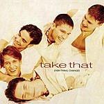 Take That Everything Changes (Bonus Tracks)