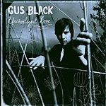 Gus Black Uncivilized Love