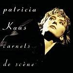 Patricia Kaas Carnets De Scène (Live)
