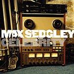 Max Sedgley Celebrity (5-Track Maxi-Single)