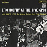 Eric Dolphy At The Five Spots, Vol.1