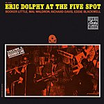 Eric Dolphy At The Five Spot, Vol.2 (Live) (Remastered)