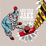 Less Than Jake P.S. Shock The World (2-Track Single)