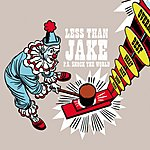 Less Than Jake P.S. Shock The World/We, The Uninspired