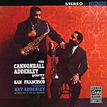 Cannonball Adderley Quintet In San Franciso (Live)