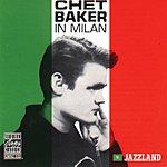 Chet Baker Chet Baker In Milan (Live)