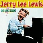 Jerry Lee Lewis Good Rockin' Tonight