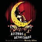 Dick Hyman Accords & Désaccords: Musique Originale Du Film De Woody Allen