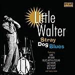 Little Walter Stray Dog Blues