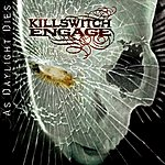 Killswitch Engage As Daylight Dies