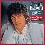 Claude Barzotti Beau, J'S'Rai Jamais Beau