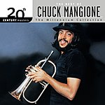 Chuck Mangione 20th Century Masters - The Millennium Collection: The Best Of Chuck Mangione